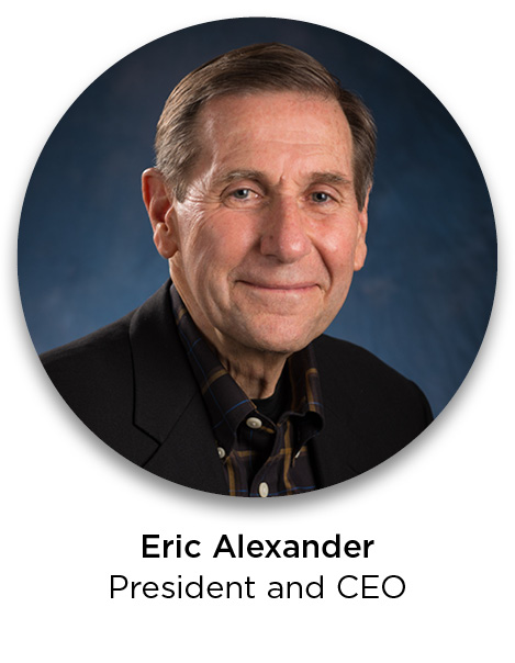 Eric Alexander—President and CEO